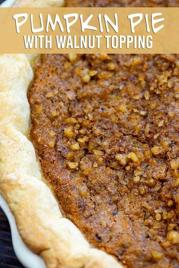 Pumpkin Pie with Walnut Topping! Creamy pumpkin pie with a simple crunchy walnut topping! #pumpkin #pumpkinpie #thanksgiving