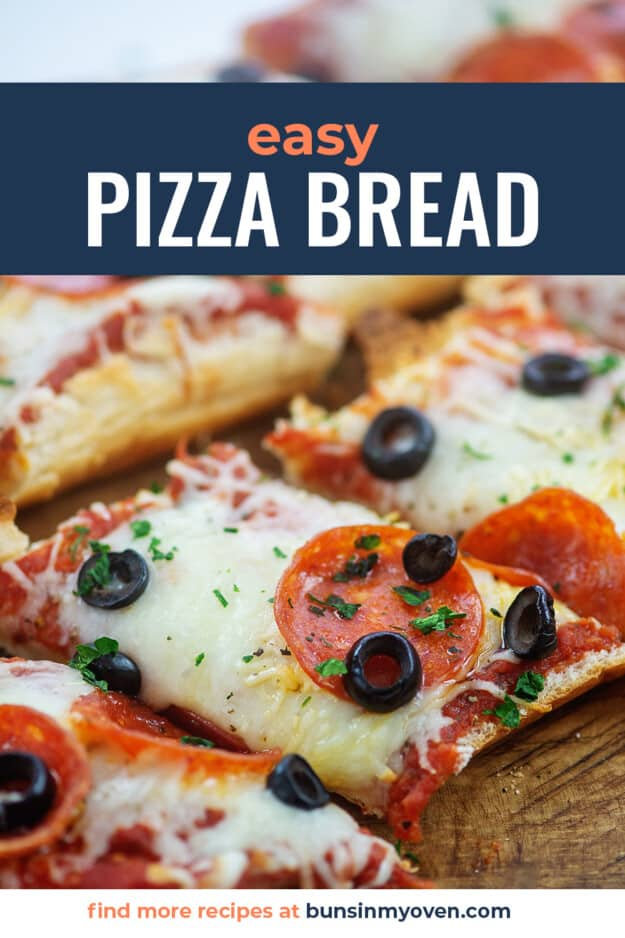 slices of pizza bread on wooden board with text for Pinterest.