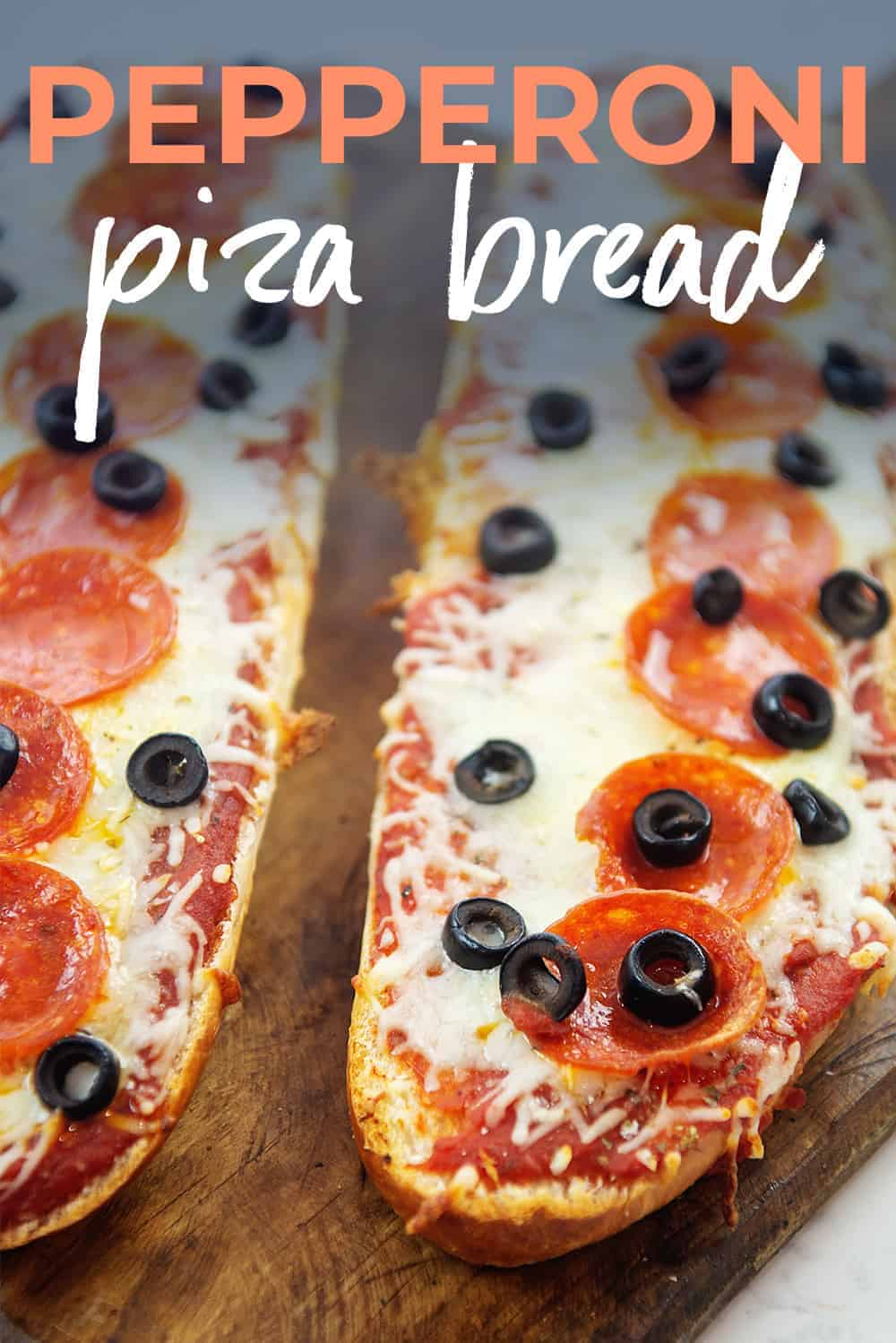 pepperoni pizza bread on wooden board with text for PIntrest.