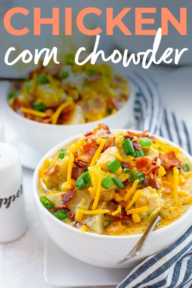 corn and chicken chowder in white bowls with text for Pinterest.