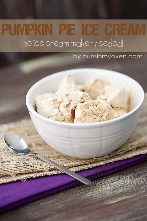 Pumpkin Pie Ice Cream - No Ice Cream Maker Needed! - from bunsinmyoven ...