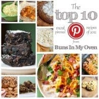 The top 10 most pinned recipes of 2012 from bunsinmyoven.com