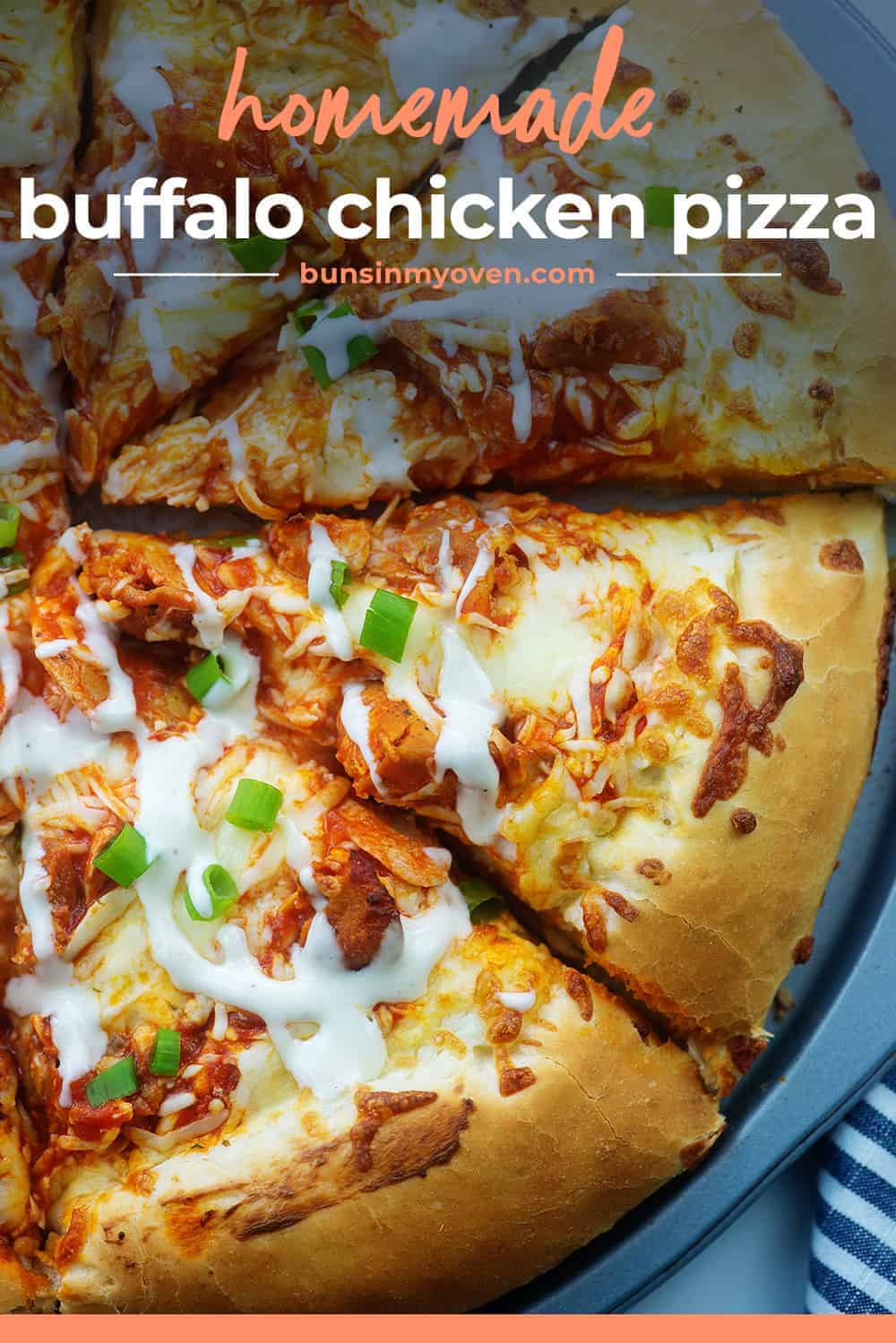buffalo chicken pizza drizzled with ranch.