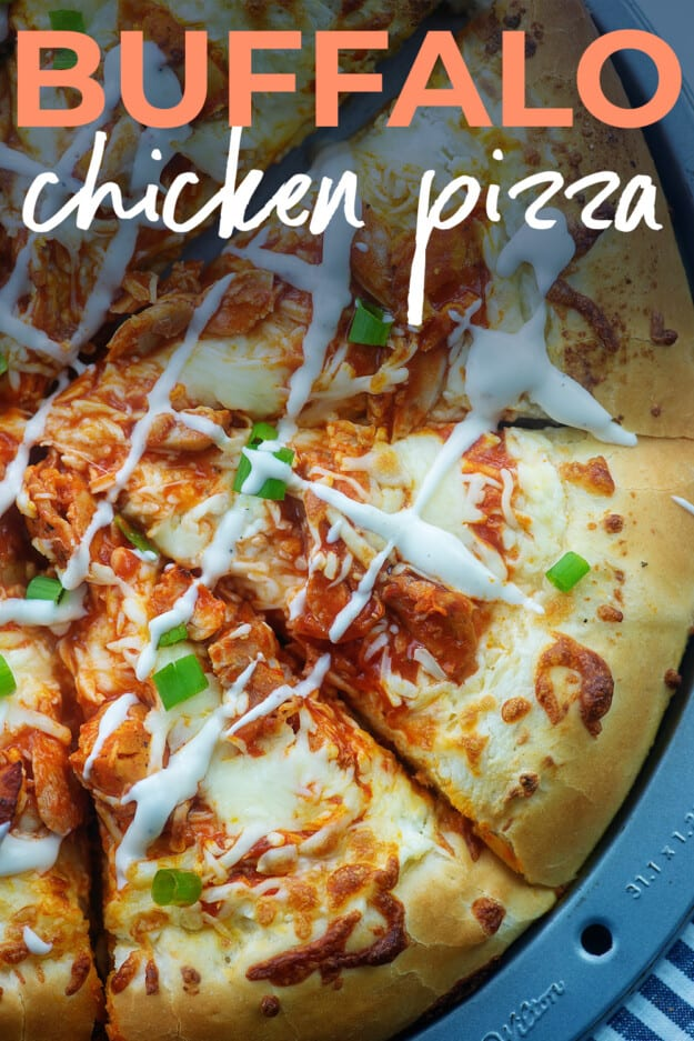 overhead view of buffalo chicken pizza with text for pinterest.