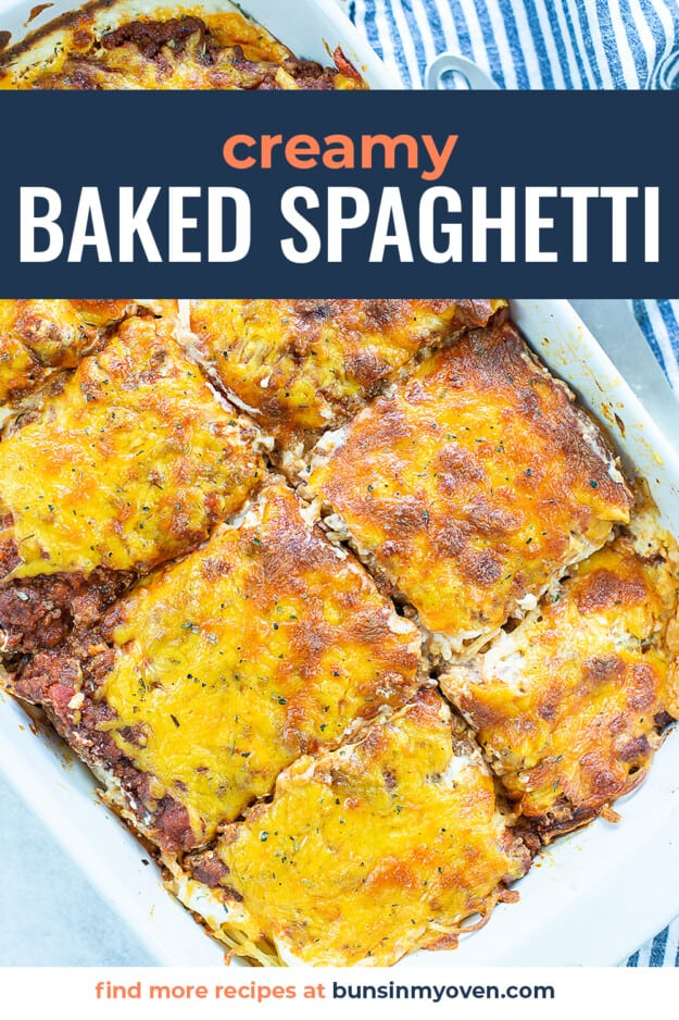 overhead view of baked spaghetti with text for Pinterest.