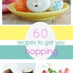 60 Spring Fling Recipes perfect for Easter fun!