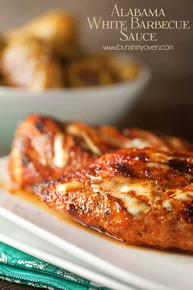 Alabama White Barbecue Sauce Grilled Chicken — Buns In My Oven