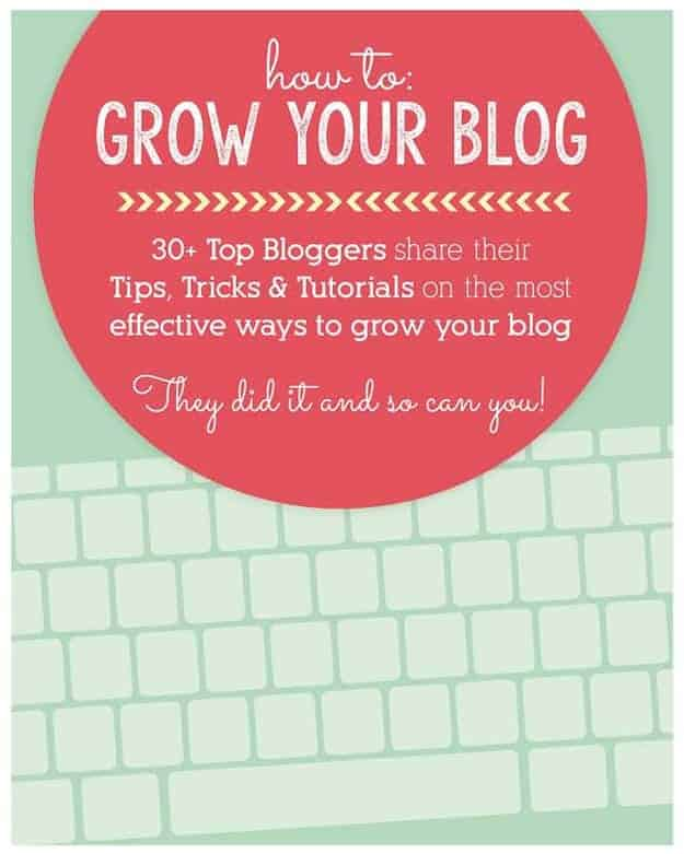 how to grow your blog - tips from 30 successful bloggers