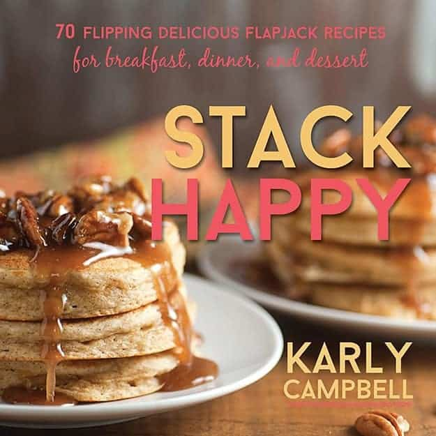 """The cover of """"Stack Happy"""" pancake cookbook."""