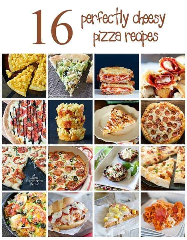 16 perfectly cheesy pizza recipes!