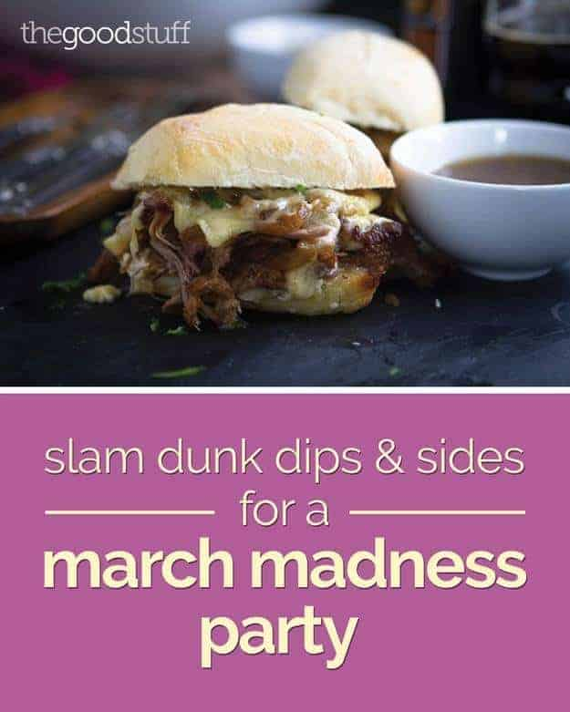 march madness dips and sides!