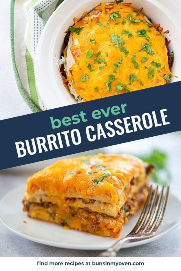 collage of burrito casserole images