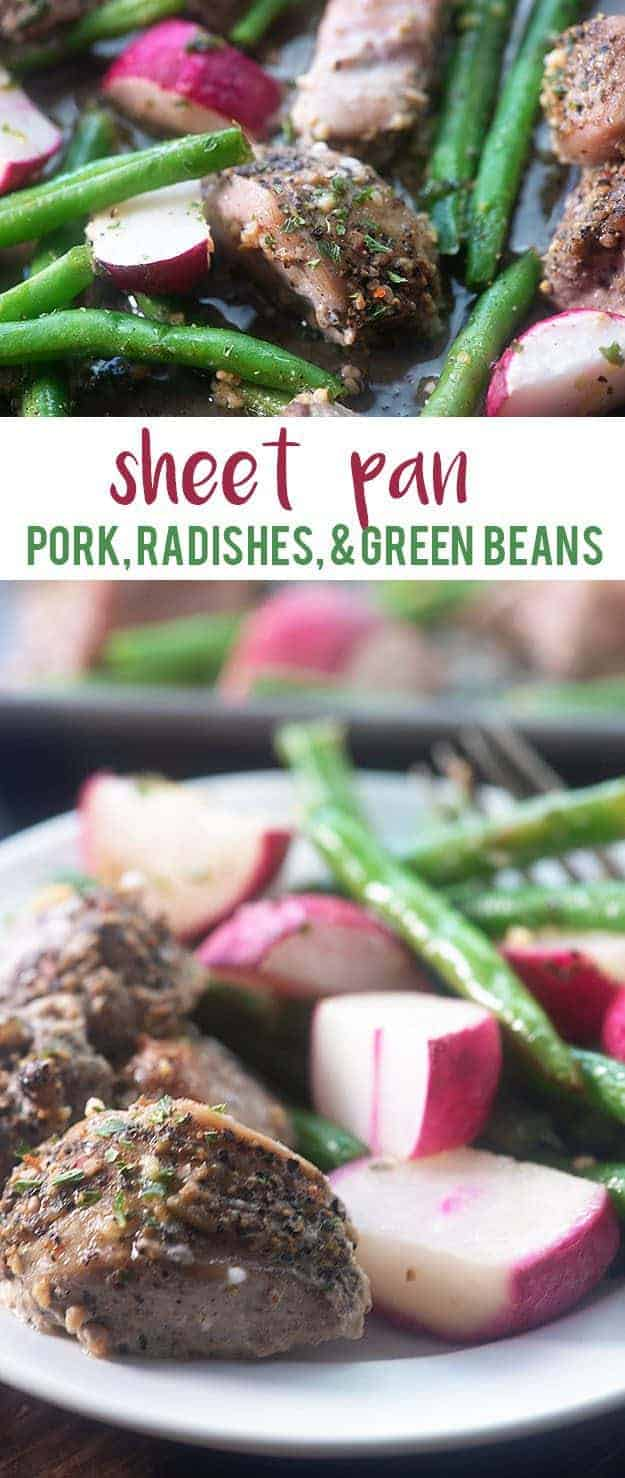 Low carb sheet pan dinner! Made with garlic butter pork, green beans, and radishes! #lowcarb #keto #pork #recipes