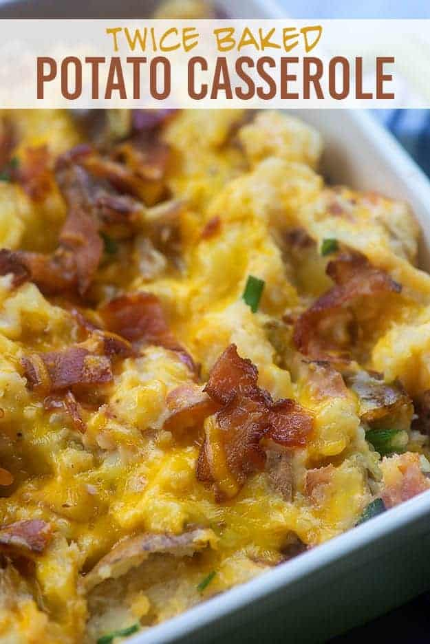 Loaded Twice Baked Potato Casserole Recipe With Bacon And Cheddar