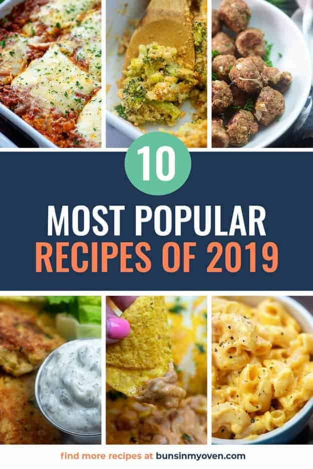 Most Popular Recipes Of 2019 Buns In My Oven