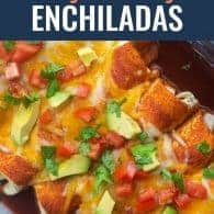 cheesy enchiladas in glass baking dish