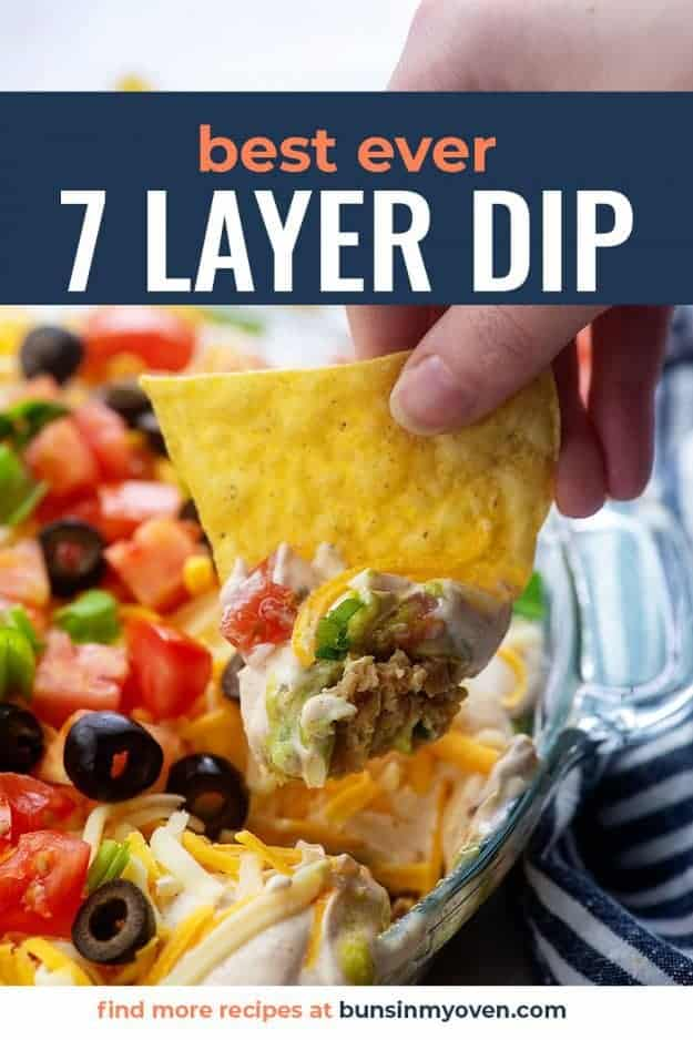 seven layer dip recipe on tortilla chip