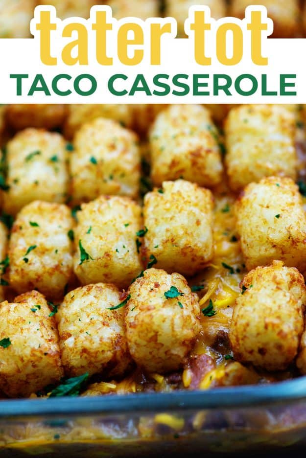 casserole with tater tots on top in glass baking dish