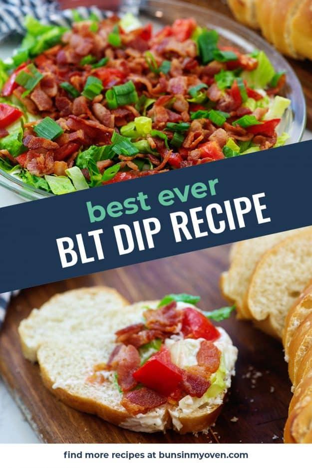 collage of blt dip recipe