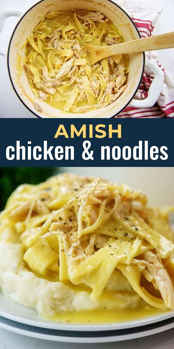 Amish chicken & noodles recipe collage.
