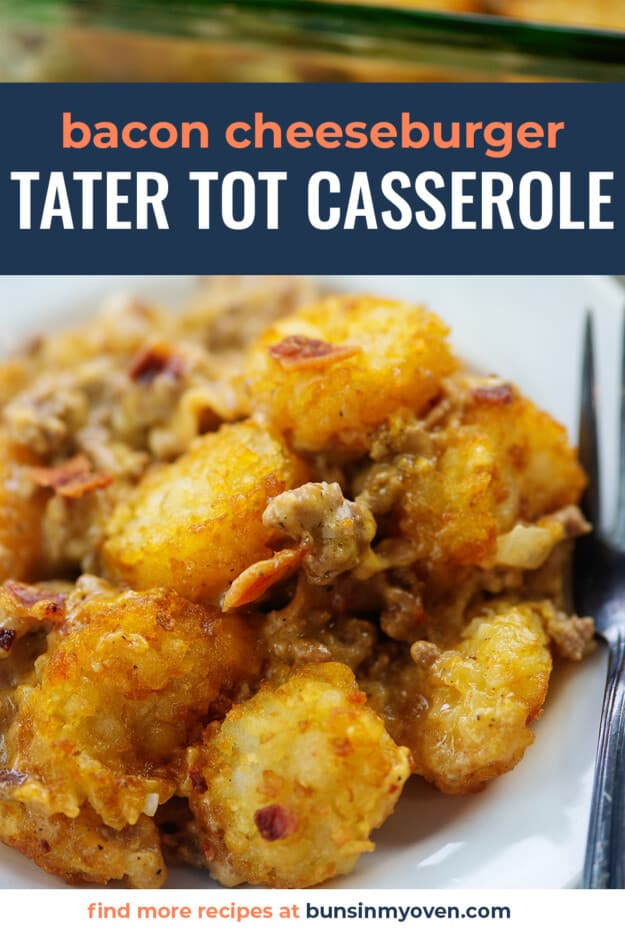 tater tot casserole on white plate with text for Pinterest.