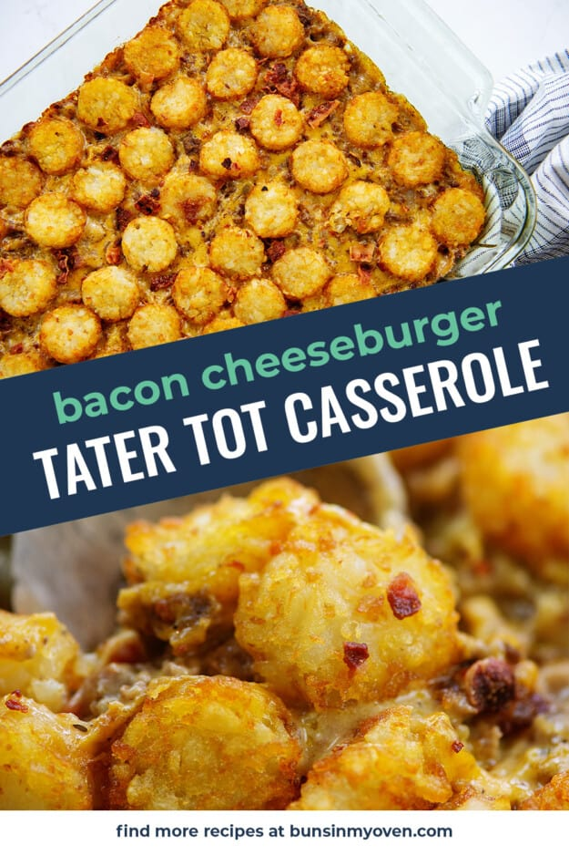 cheeseburger tater tot casserole photo collage for pinterest.
