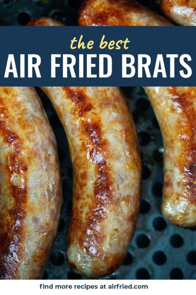 brats in air fryer basket with text for Pinterest.