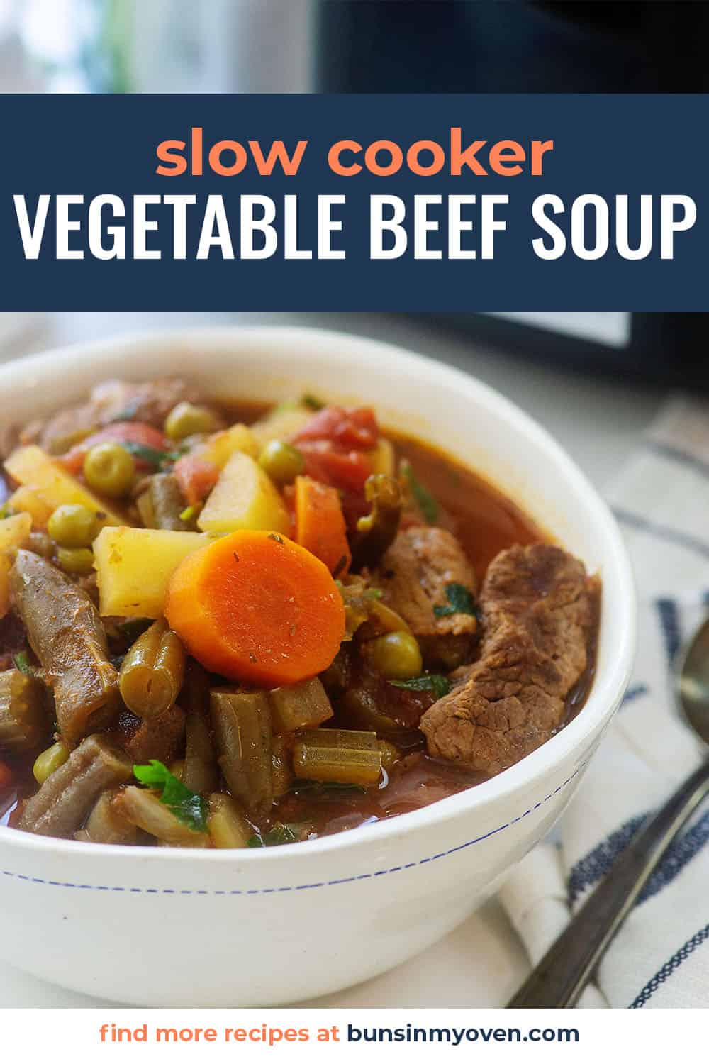 crockpot vegetable beef soup in bowl with text for Pinterest.